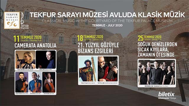 """Tekfur Sarayı Müzesi """"Avluda Klasik Müzik"""" konserleri Temmuz programı belli oldu!"""